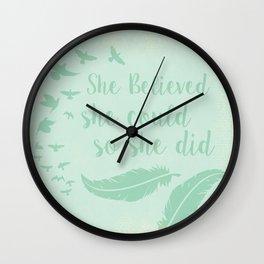 Believe in yourself Wall Clock