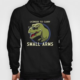 Licensed to Carry Small Arms Hoody