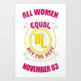 Best-Women-Born-On-November-03-Scorpio---Sao-chép Art Print
