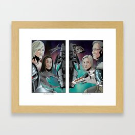 We Have a Plan/So Say We All Framed Art Print
