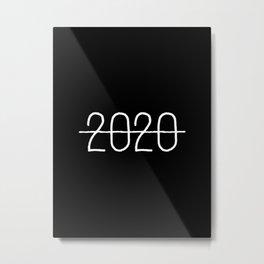 2020 Sucks Metal Print