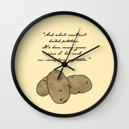 Pride and Boiled Potatoes  Wall Clock