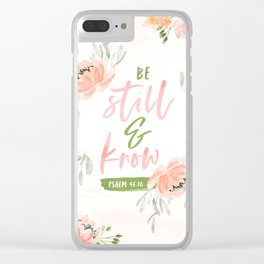 Be Still and Know Bible Verse Clear iPhone Case