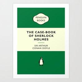 Sir Arthur Conan Doyle - The Case-Book of Sherlock Holmes Art Print