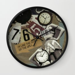 Like The Clock On The Wall Wall Clock