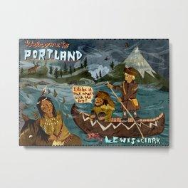 Postcard from Lewis + Clark Metal Print