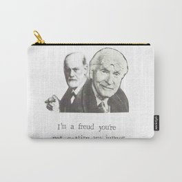 I'm A Freud You're Not Getting Any Junger Carry-All Pouch