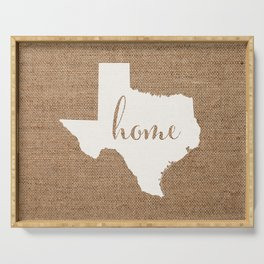 Texas is Home - White on Burlap Serving Tray