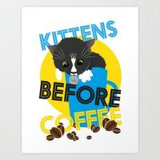 Kittens Before Coffee Art Print