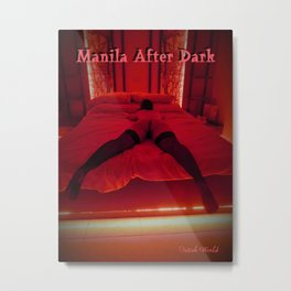 Manila after dark, Sex and fetish image from Asia Metal Print