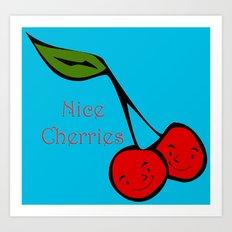 Nice Cherries Art Print