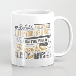 Behold! I Say Unto You. Coffee Mug