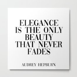 Audrey Hepburn quote Metal Print