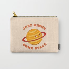 Just Gimme Some Space - Orange Carry-All Pouch