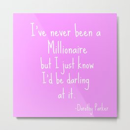 Darling Millionaire Metal Print
