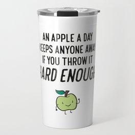 Funny Apple Sarcasm Humor Quotes Travel Mug