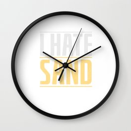 i hate sand military gift desert army soldier Wall Clock