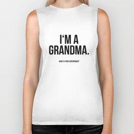 I'm a grandma Biker Tank
