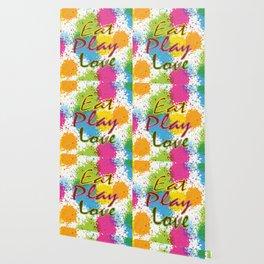 Eat Play Love Wallpaper
