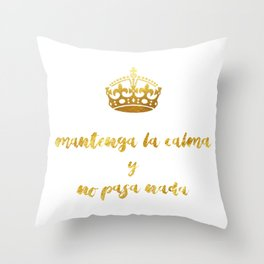 Mantenga La Calma | Keep Calm and Carry On Throw Pillow