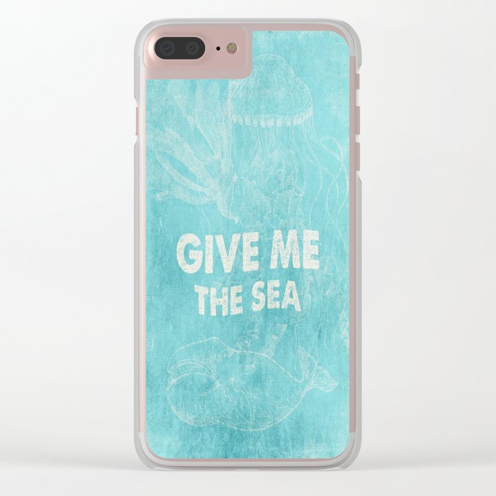 Give me the Sea- Vintage aqua Typography and Sea Objects Clear iPhone Case