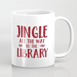 Jingle All The Way To The Library (Red) Coffee Mug