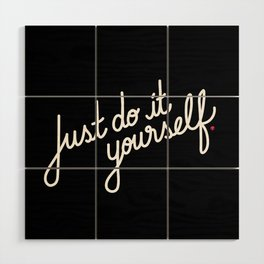 Just do it yourself   [black & white] Wood Wall Art