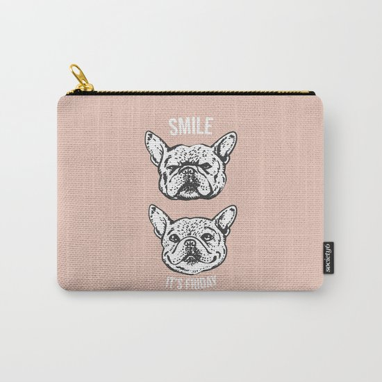 Smile It's Friday Frenchie Carry-All Pouch