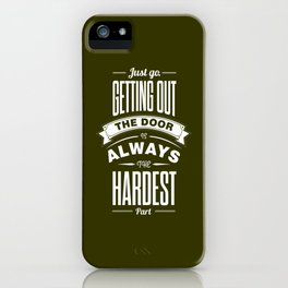 Lab No. 4 - Just Go. Getting Out The Door Motivational and Gym Quotes Poster iPhone Case