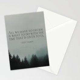 """J.R.R. Tolkien quote """"All we have to decide is what to do with the time that is given us"""" Stationery Cards"""