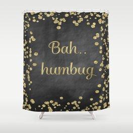Bah Humbug Shower Curtain