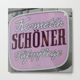 Schoener Metal Print