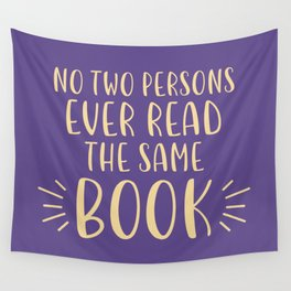 No Two Persons Ever Read the Same Book (Purple) Wall Tapestry
