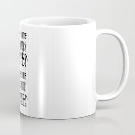 Some of Those That Work Forces Coffee Mug