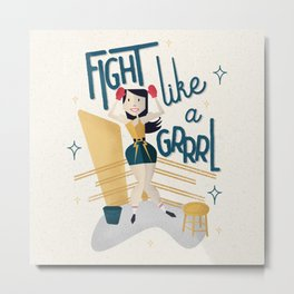 Fight like a Grrrl Metal Print