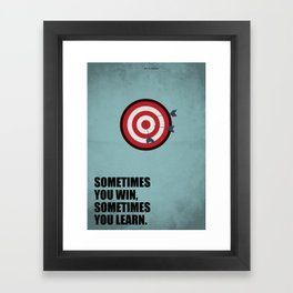 Lab No.4 -Sometimes you win, sometimes you learn Quotes poster Framed Art Print
