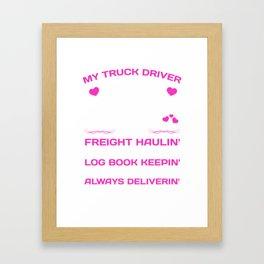 My Truck Driver Freight Haulin' Log Book Keepin' T-Shirt Framed Art Print