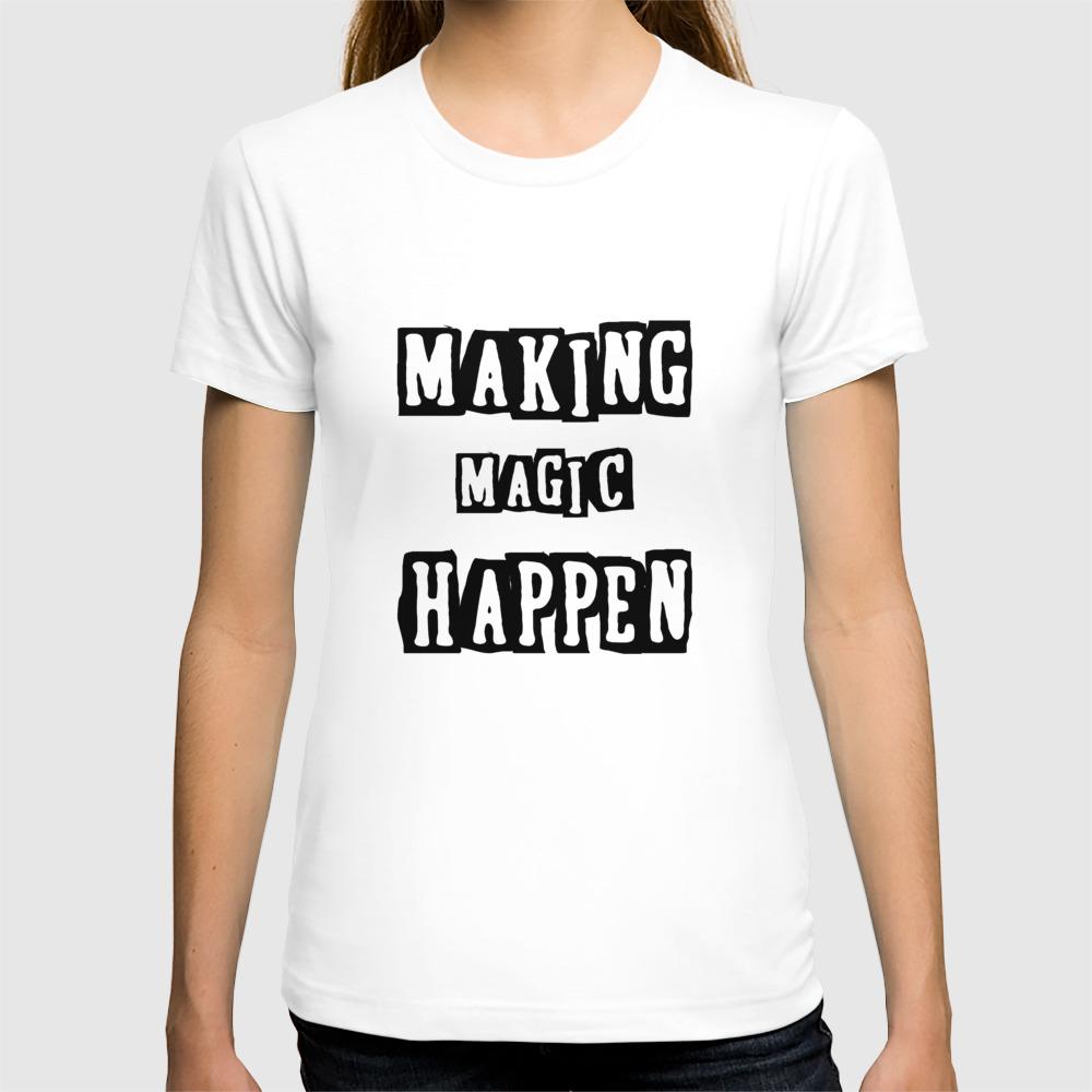 Making Magic Happen Chemist T Shirts T Shirt By Sanaa24 Society6