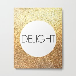 One Word - Delight - Gold Glitter Metal Print