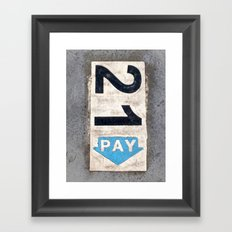 21 Pay Framed Art Print