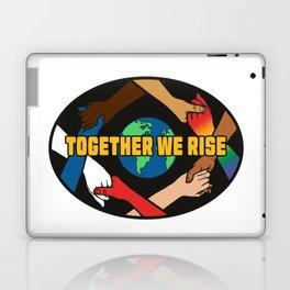 Together We Rise Laptop & iPad Skin