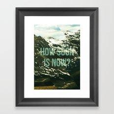 How soon is now? Framed Art Print