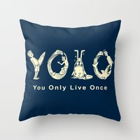 yolo Throw Pillows featuring YOLO by Coffee Man