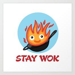 Stay Wok Art Print