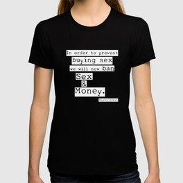 Sex and Money T-shirt
