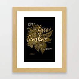 Keep Your Face to the Sun |  Quote by Helen Keller &  Illustration on Black Framed Art Print