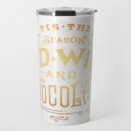 Tis the Season for Red Wine and Chocolate – White Travel Mug