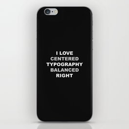 CENTERED TYPOGRAPHY iPhone Skin