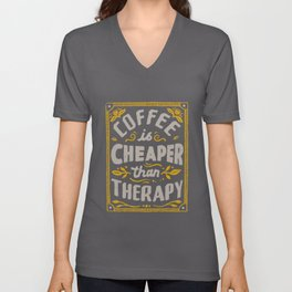 Cheaper Than Therapy Unisex V-Neck