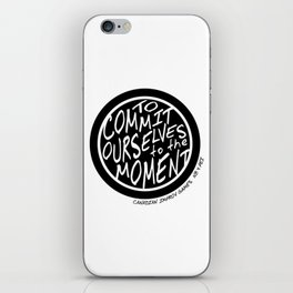 To Commit Ourselves to the Moment - Canadian Improv Games iPhone Skin